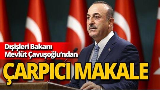 Bakan Çavuşoğlu'dan Kıbrıs Postası'na özel makale: 'Öneriye uyun yoksa devam ederiz'