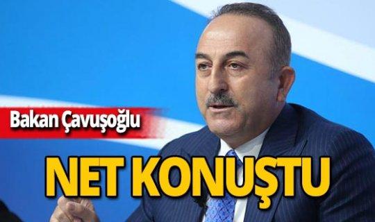 Bakan Çavuşoğlu'ndan sert çıkış!