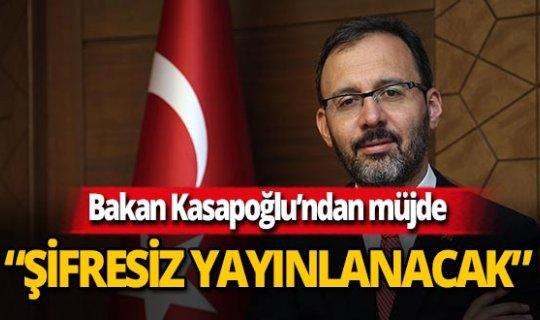 Bakan Kasapoğlu'ndan futbolseverlere müjde!