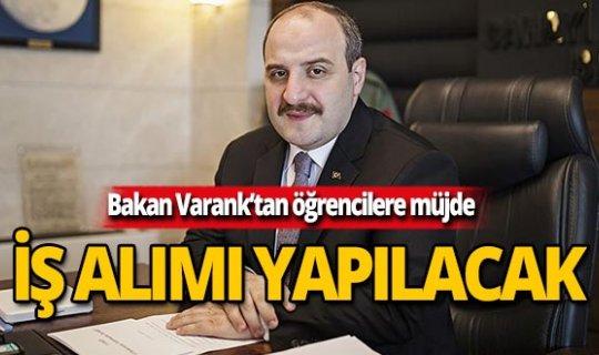 Bakan Varank'tan öğrencilere iş imkanı