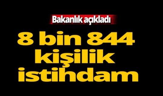 Bakanlık açıkladı: 8 bin 844 sözleşmeli personel alınacak