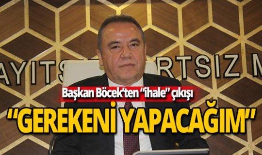 """Başkan Böcek'ten """"ihale"""" açıklaması"""
