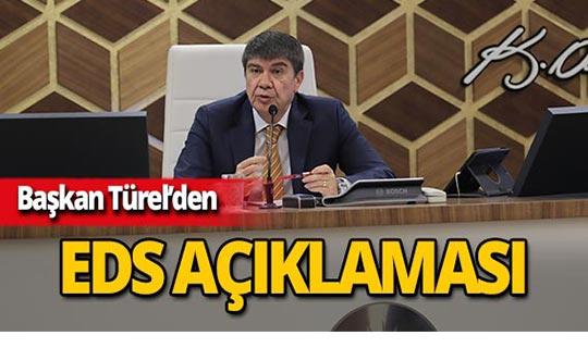 Başkan Türel'den 'TEDES-EDS' açıklaması!