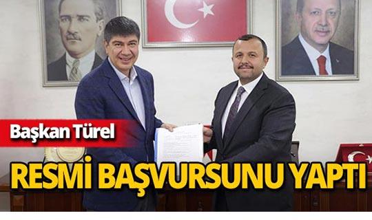 Başkan Türel, resmi adaylık başvurusunu yaptı