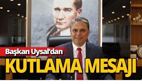Başkan Uysal Lozan'ın 96. yılını kutladı
