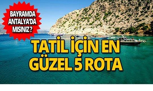 Kurban Bayramında Antalya'da gidilebilecek en güzel yerler