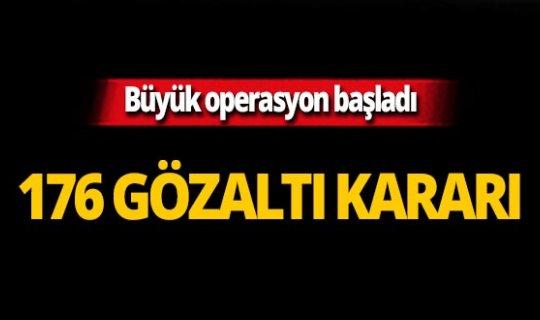 Büyük operasyon: 176 askere gözaltı!