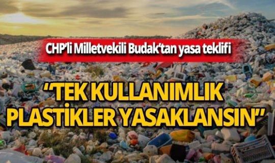 CHP'den 'tek kullanımlık plastikler yasaklansın' teklifi