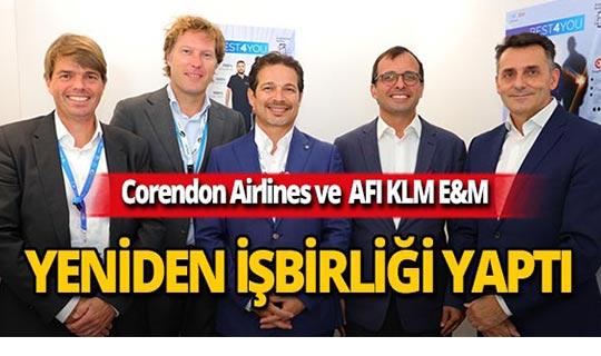 Corendon Airlines ve AFI KLM E&M işbirliğini uzattı
