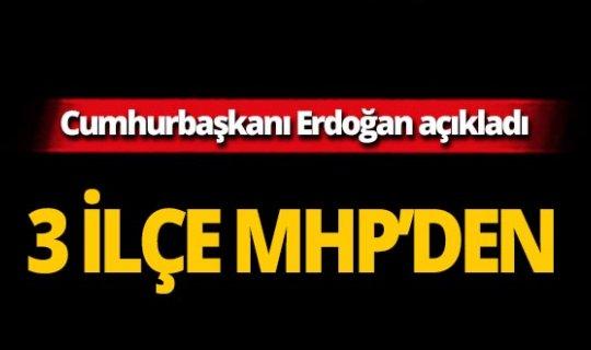 Cumhurbaşkanı Erdoğan o ilin ilçe başkan adaylarını açıkladı!