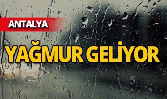 Dikkat! Antalya'ya yağmur geliyor
