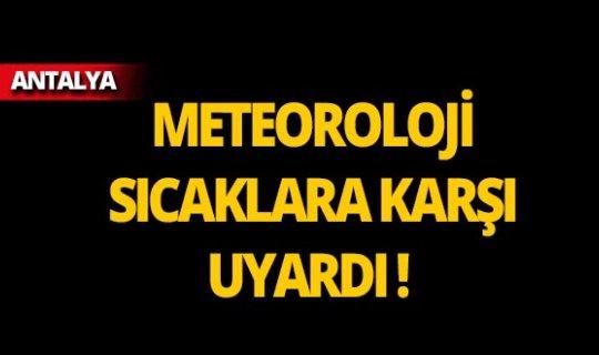 Dikkat! Meteoroloji'den Antalya için yeni uyarı