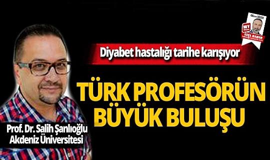 Diyabet hastalığı tarihe karışıyor! Türk profesörün mucize buluşu