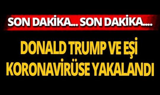 Donald Trump koronavirüse yakalandı