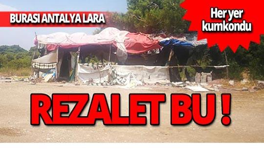 Dünyaca ünlü Antalya Lara plajındaki rezalet!