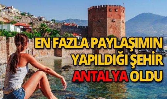 En fazla Instagram paylaşımı yapılan şehir Antalya!