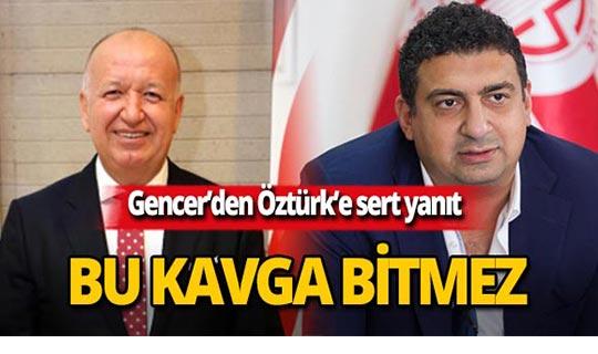 """Eski başkan Gencer'den Şafak Ozturk'e sert sözler: """"Seni son kez uyarıyorum"""""""