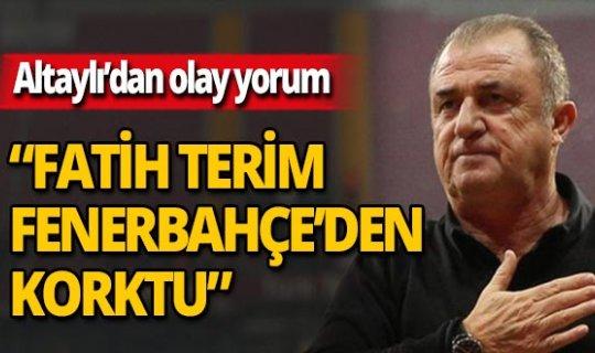 Fatih Altaylı'dan flaş Fatih Terim yorumu!