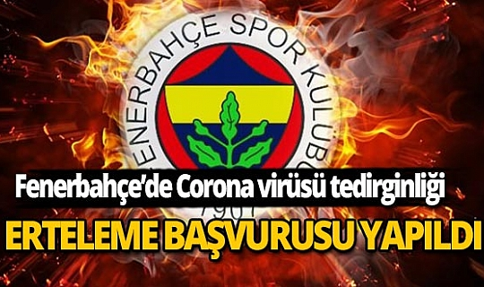 Fenerbahçe'de Corona virüsü paniği!