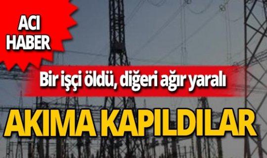 İnşaat işçileri elektrik akımına kapıldı