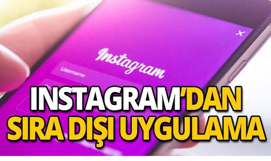 Instagram'dan yeni uygulama! Gözler üzerinizde