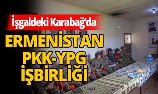 İşgal altındaki Karabağ'da Ermenistan-PKK-YPG işbirliği!