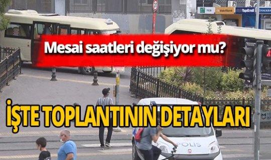 İstanbul'da mesai saatleri değişiyor mu?