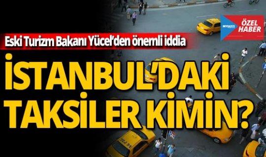 İstanbul'daki taksiler kimin?