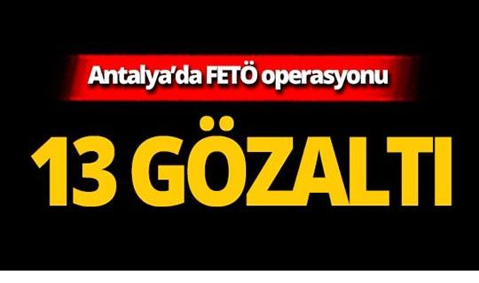 Jandarma'ya FETÖ operasyonu: 13 gözaltı!