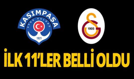 Kasımpaşa - Galatasaray maçında 11'ler belli oldu