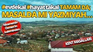 Kent Masalları: #evdekal #hayattakal