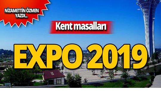 Kent masalları: EXPO 2019