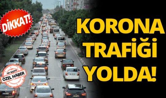 Antalyalılar dikkat! Korona trafiği yolda