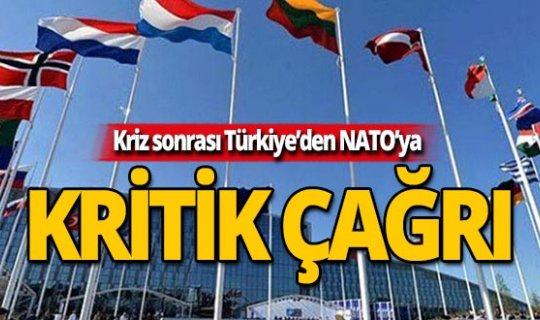 Kriz sonrası Türkiye'den NATO'ya kritik çağrı