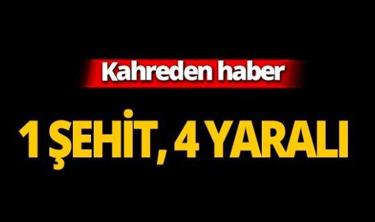 Mardin'den acı haber: 1 şehit, 4 yaralı!