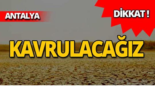 Meteoroloji yine uyardı: Antalya kavrulacak!