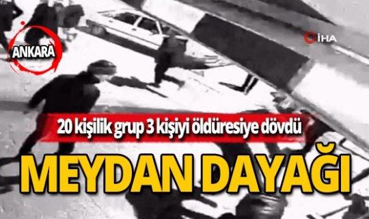 Meydan dayağı! 20 kişilik grup 3 kişiyi öldüresiye dövdü