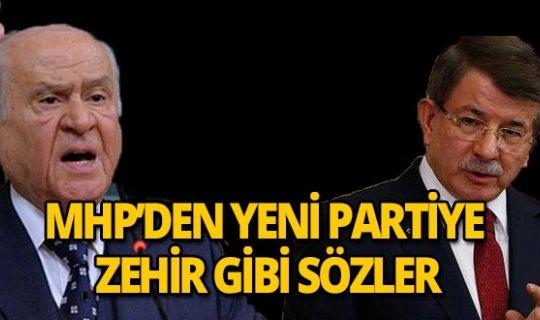 MHP'den Gelecek Partisi'ne zehir zemberek sözler