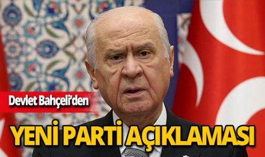 MHP Lideri Bahçeli'den yeni parti açıklaması
