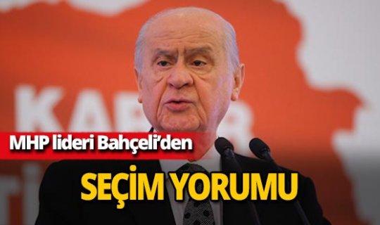 MHP lideri Devlet Bahçeli'den seçim yorumu