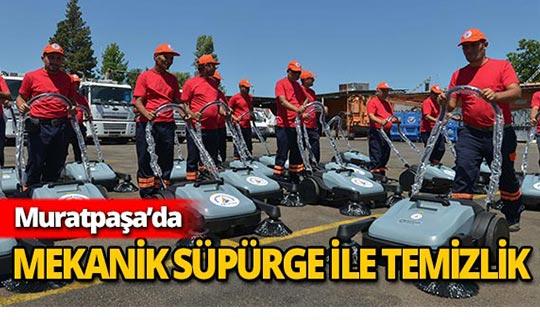 Muratpaşa'yı mekanik süpürgeler temizleyecek