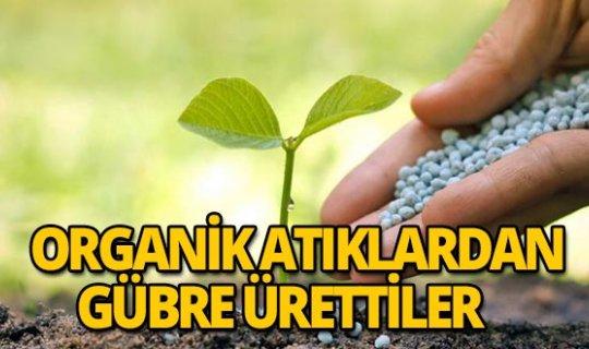 Organik atıklardan gübre üretildi