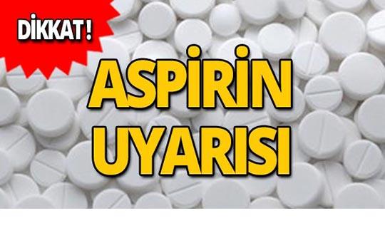 Rus uzmandan aspirin uyarısı!