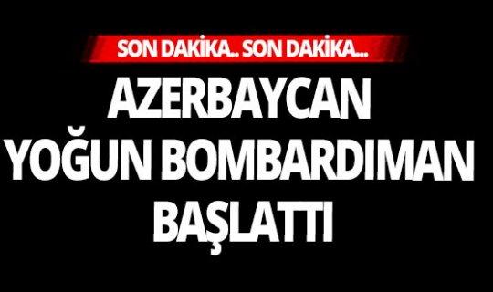 Son dakika... Azerbaycan yoğun bombardıman başlattı