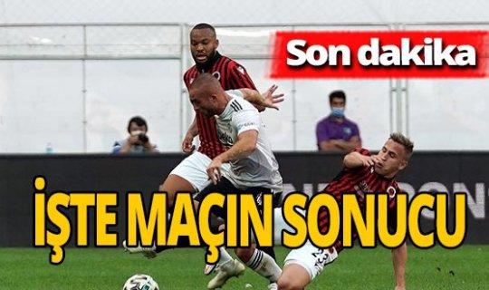 Son dakika! İşte Beşiktaş - Gençlerbirliği maç sonucu