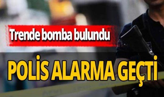 Trende bulunan bomba polisi alarma geçirdi