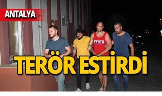 Turist Antalya'da terör estirdi!