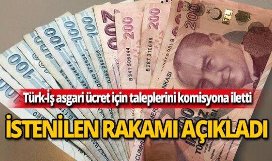 Türk-İş asgari ücret zammı için komisyona ilettikleri rakamı açıkladı