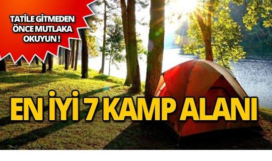 Türkiye'nin en iyi 7 kamp alanı