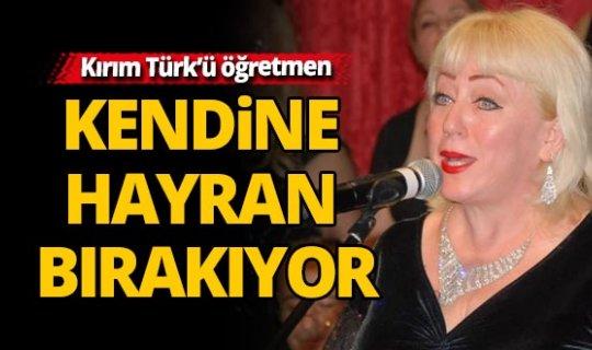 Türkiye ve Atatürk aşığı Kırım Türk'ü öğretmen